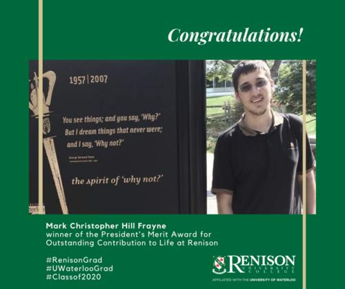 Mark Christopher Hill Frayne, winner of the President's Merit Award for Outstanding Contribution to Life at Renison