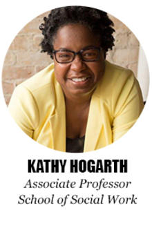 Kathy Hogarth, Associate Professor, School of Social Work