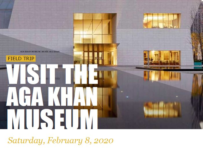 Image with the Aga Khan Museum in the background, with text that reads: visit the Aga Khan Museum, Saturday, February 8, 2020.