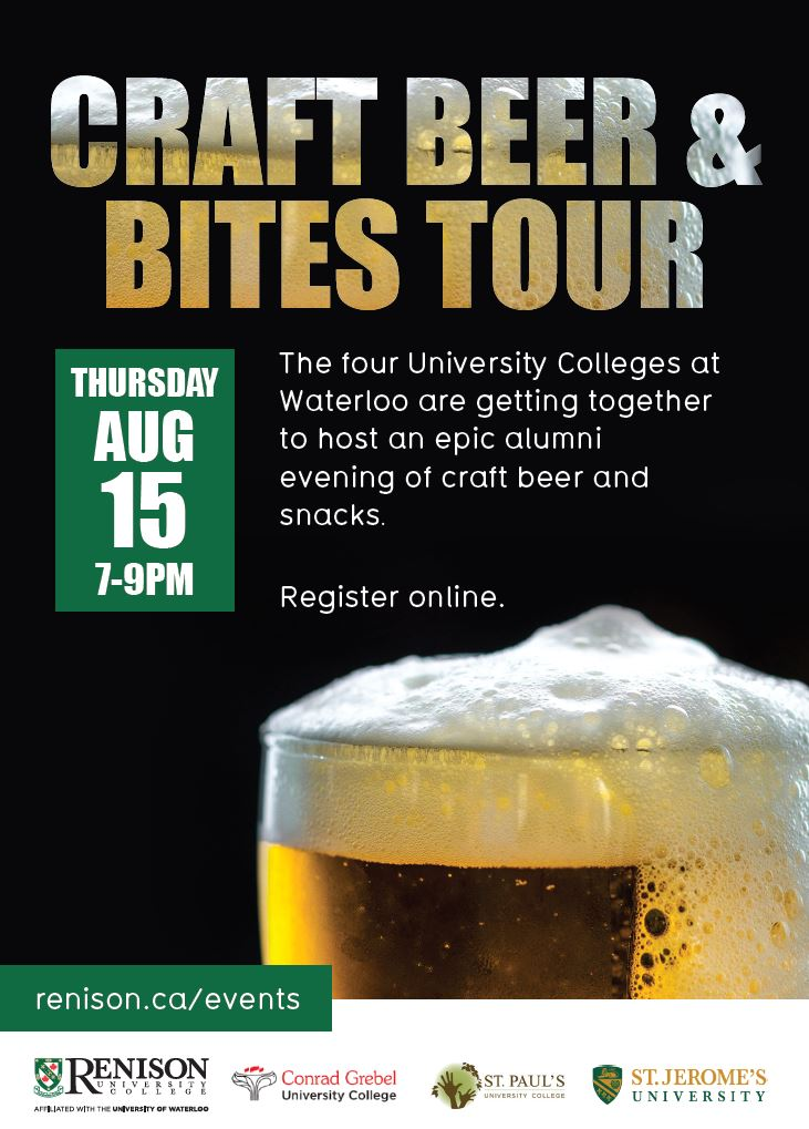 Poster with beer glass. Craft beer and bites tour. The four university colleges at Waterloo are getting together to host an epic