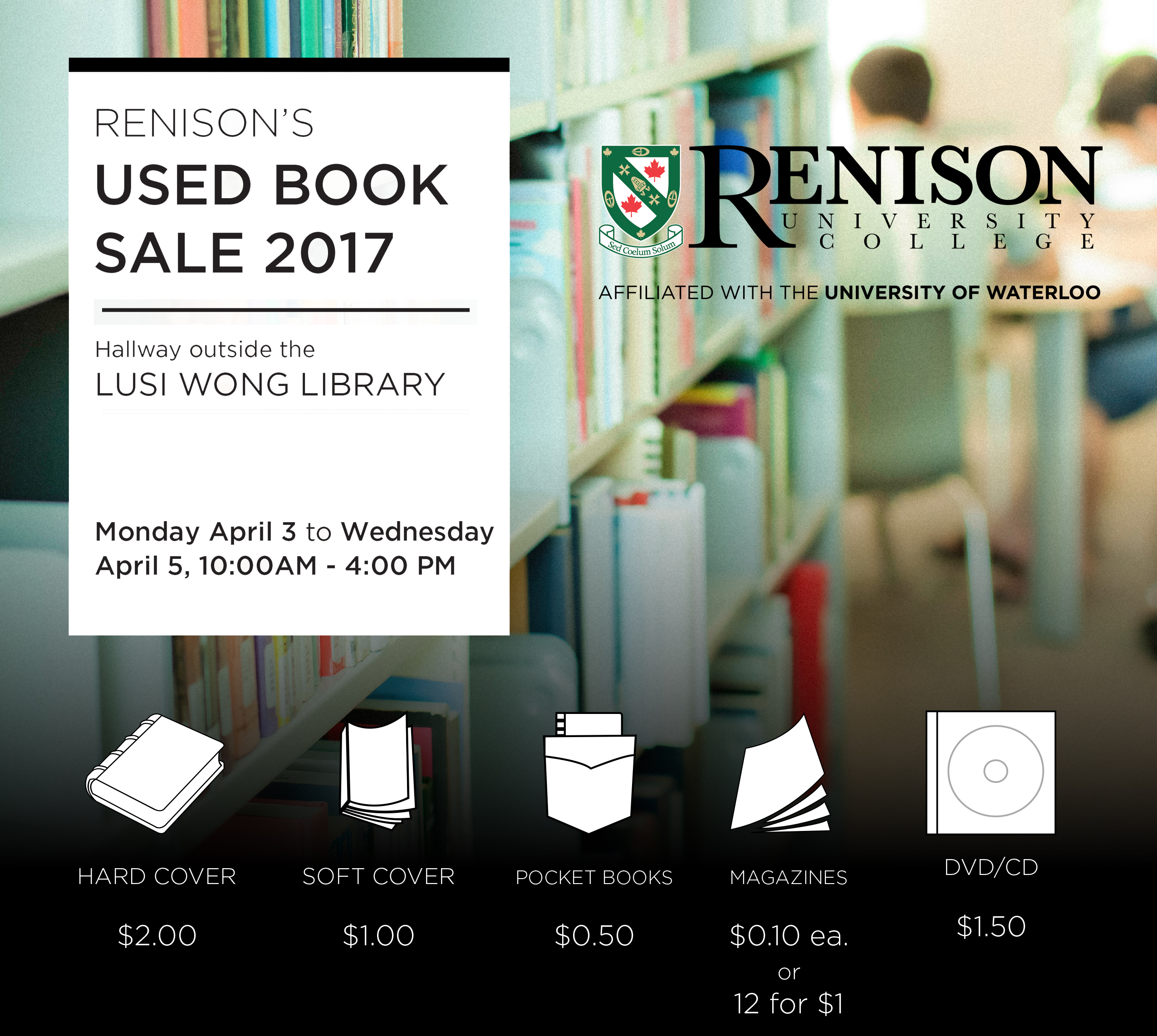Renison's Used book sale 2017: April 3rd to April 5th, 10:00 AM to 4:00 PM each day