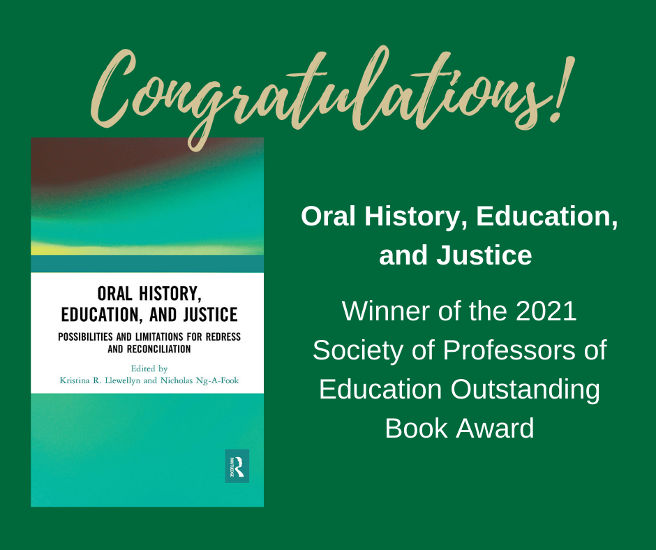 Congratulations! Oral history, education, and justice. Winner of 2021 society of professors of education outstanding book award.
