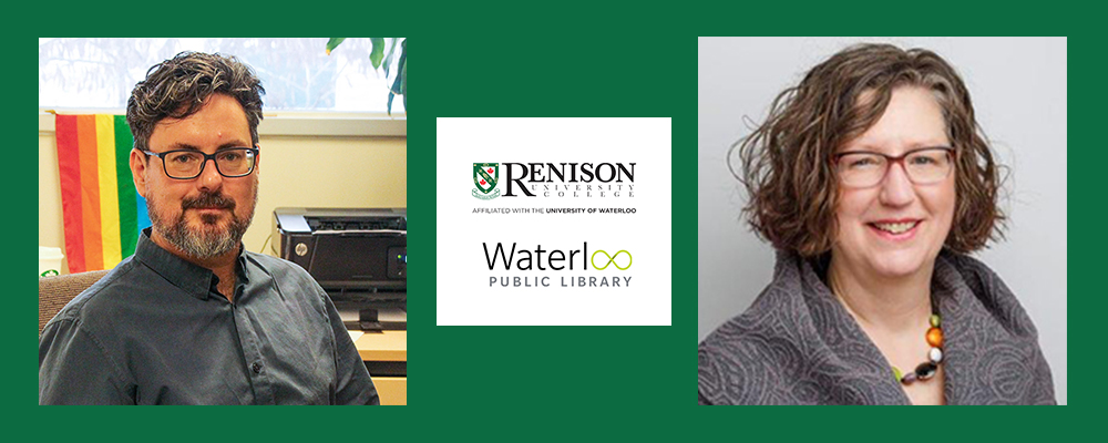Rob Case and Susan Cadell headshots. Logos for Waterloo Public Library and Renison.