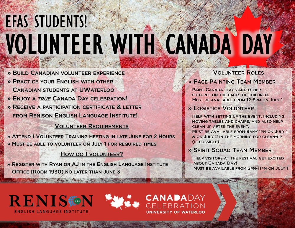 EFAS students, volunteer for Canada Day, contact Ryan Connell at ryan.connell@uwaterloo.ca