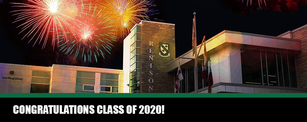 Renison building with fireworks and text reads: Congratulations class of 2020!