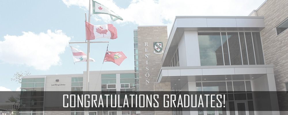 Front entrance of Renison, with flags flying. Text reads: Congratulations Graduates.