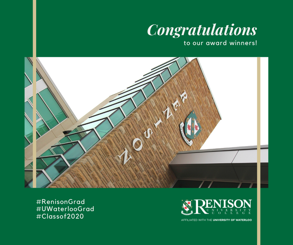 "Photo of Renison building, with text saying ""Congarulations to our Award Winners"" and #RenisonGrad, #Classof2020, #UWaterlooGrad"