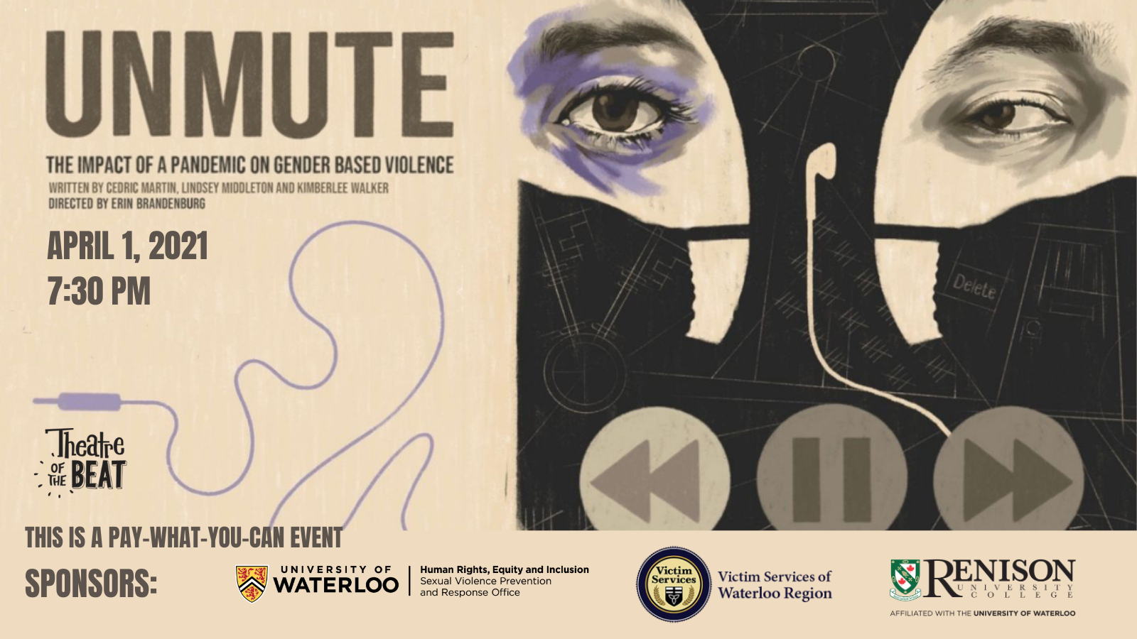 Unmute poster with logos for Uwaterloo HREI, Victim Services Waterloo Region, Theatre of the Beat, and Renison.