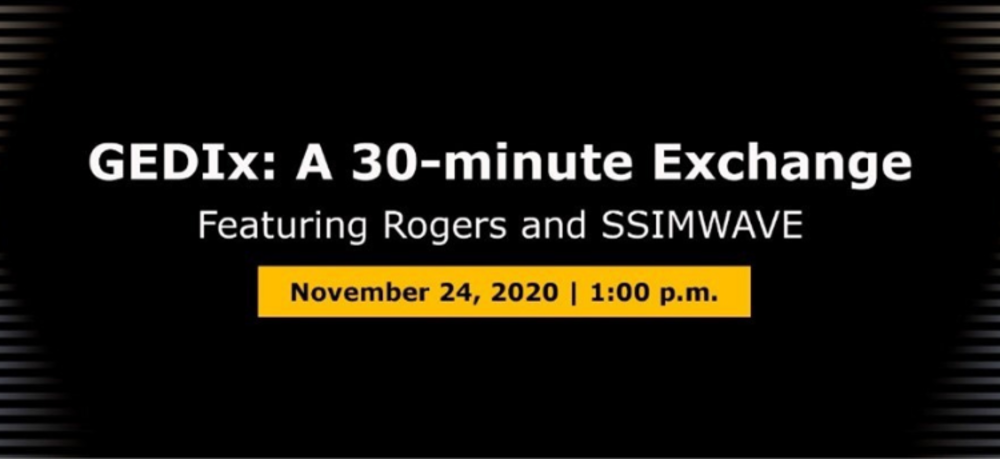 Black banner with text about the GEDIx 30-minute exchange featuring Rogers and SSIMWAVE on Nov. 24 at 1 p.m.