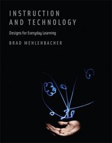 Book cover of Instruction and Technology: Designs for Everyday Learning
