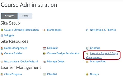 """From the Course Administration page - click on the """"Import / Export / Copy Components link"""