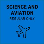 Science and aviation, regular only
