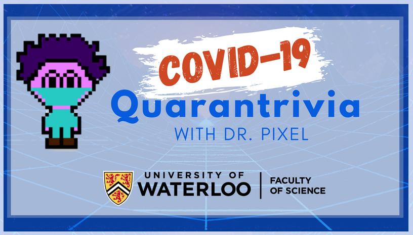Pixelated doctor cartoon titled COVID-19 Quarantrivia