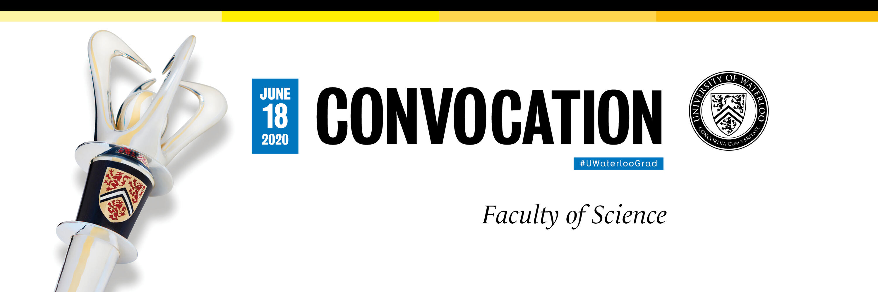 Convocation June 18 Faculty of Science with image of Waterloo ceremonial mace