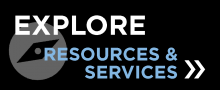 explore resources and services