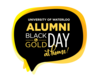 black bubble with yellow Alumni Black and Gold Day lettering