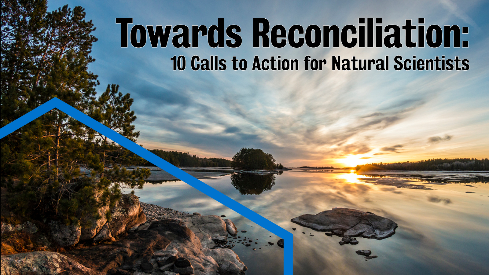 Towards Reconciliation: 10 Calls to Action for Natural Scientists. Background image: sunrise over a lake