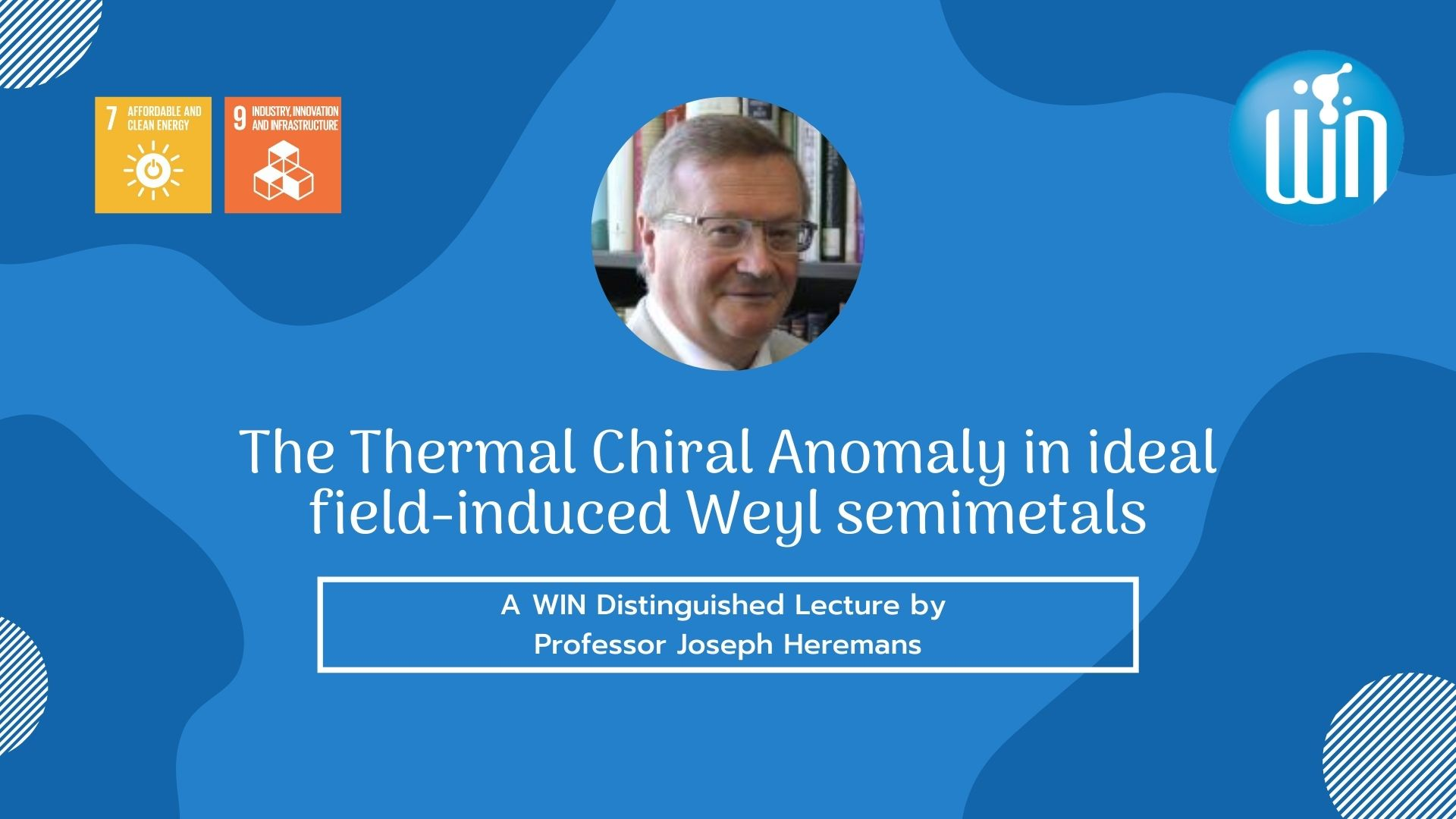 A WIN Distinguished Lecture by Professor Joseph Heremans