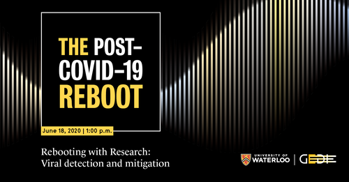 The Post COVID-19 Reboot June 18 1:00 pm Viral detection and mitigation