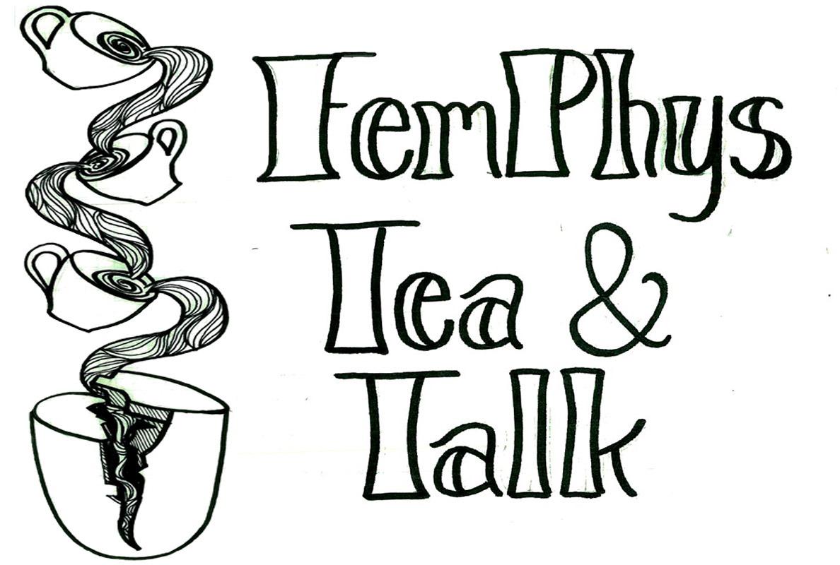 FemPhys Tea & Talk