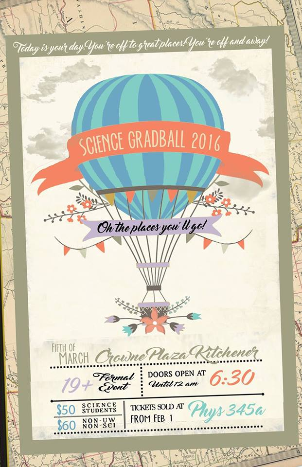 Science Society presents GradBall 2016: Oh the Places You'll Go!