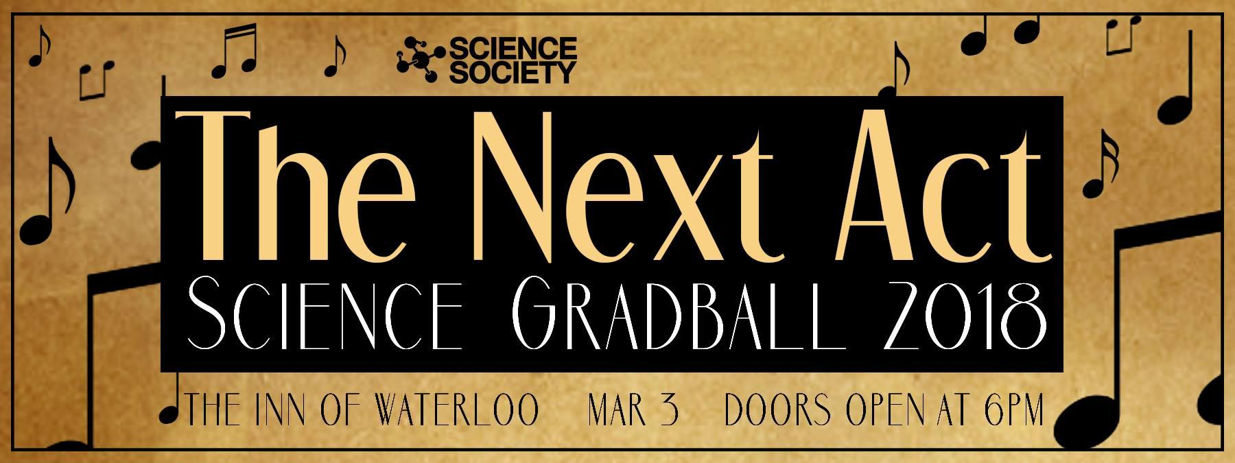 Science Society Presents GradBall 2018: The Next Act