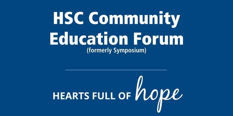 HSC Community Education Forum