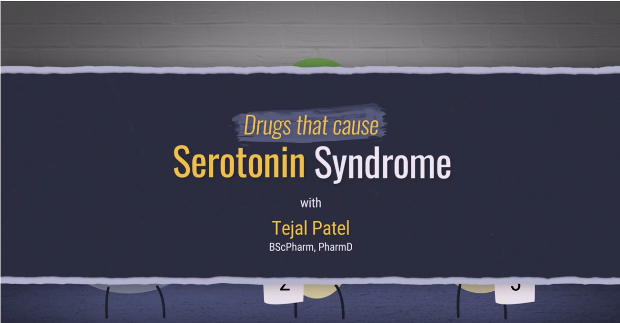 Drugs that cause serotonin syndrome with Tejal Patel video opening screen caption.