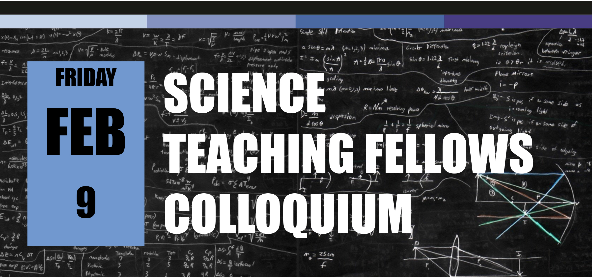 Science Teaching Fellows Colloquium February 9th.