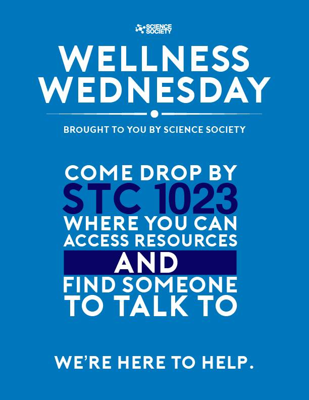 Wellness Wednesday brought to you by Science Society