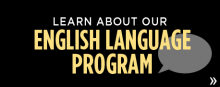 Learn about our English language program