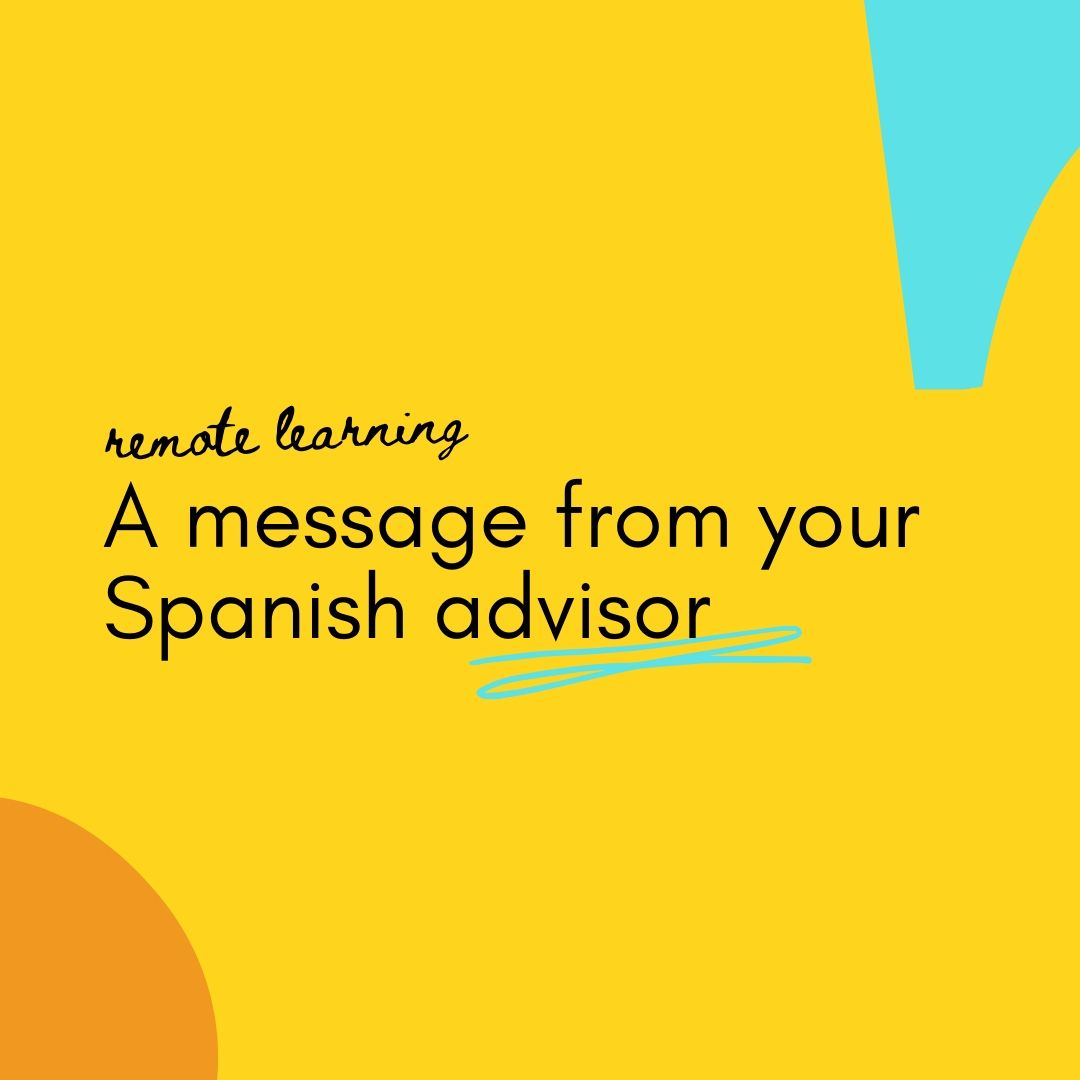 a message from your Spanish advisor