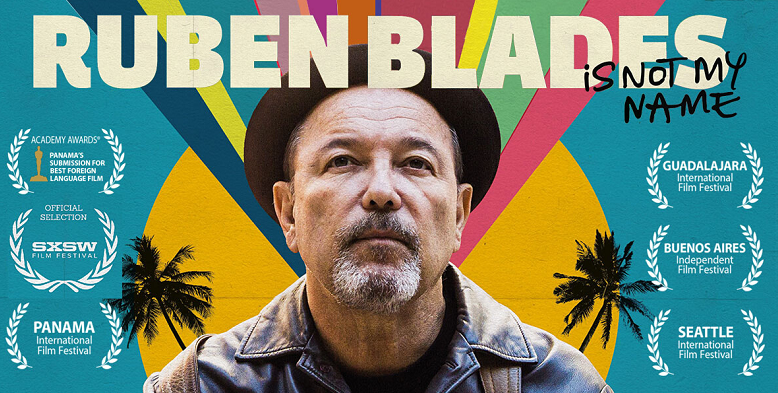 Ruben Blades is not My Name poster