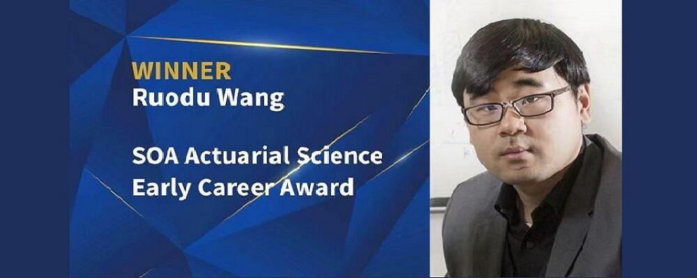 Prof. Ruodu Wang, First Recipient of the SOA Actuarial Science Early Career Award