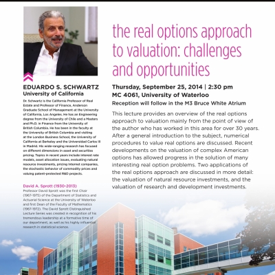 Eduardo S. Schwartz, September 25th 2014 lecture on: The real options approach to valuation: challenges and opportunities