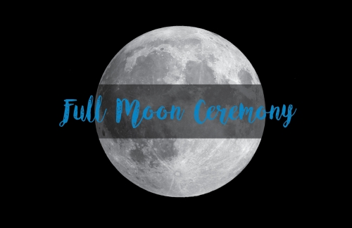 "image of full moon with words ""full moon ceremony"" across it"