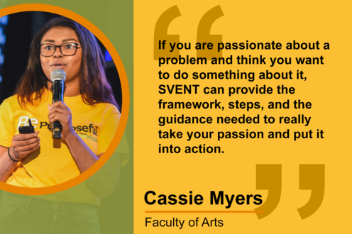 Cassie Myers: If you are passionate about a problem and think you want to do something about it, SVENT can provide the framework
