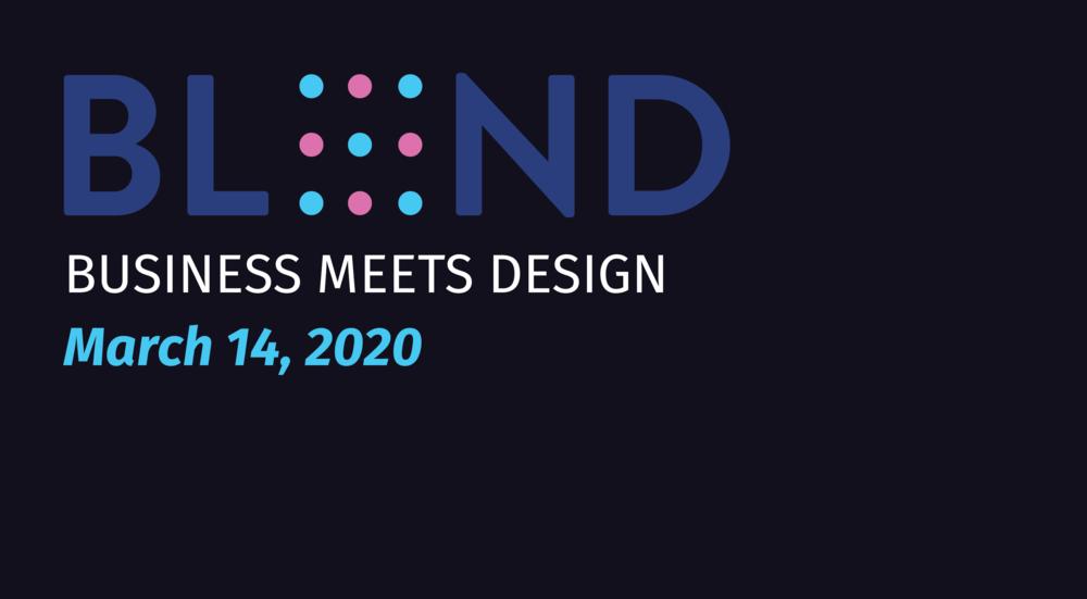 BLND Logo Business meetds Design, March 14, 2020.