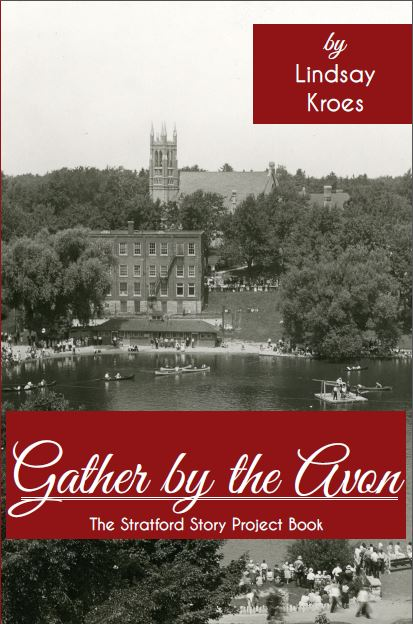 Gather by the Avon: The Stratford Story Project