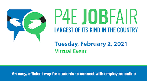 P4E Job Fair - Largest of its kind in the country, Tuesday, February 2, 2021 Virtual Event.