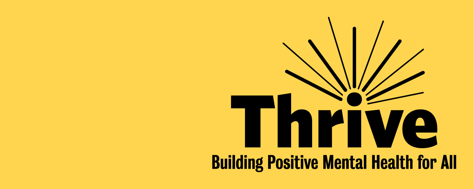 Thrive Building positive Mental Health for All