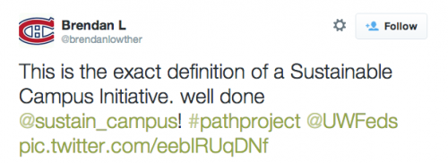 """This is the exact definition of a Sustainable Campus Initiative. well done @sustain_campus! #pathproject @UWFeds"""