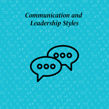 communication and leadership styles written above two speech bubbles