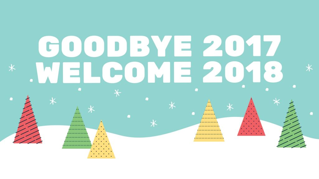 "Banner saying ""Goodbye 2017, Welcome 2018"""