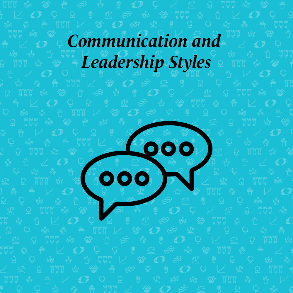 communication and leadership styles written above two speach bubbles