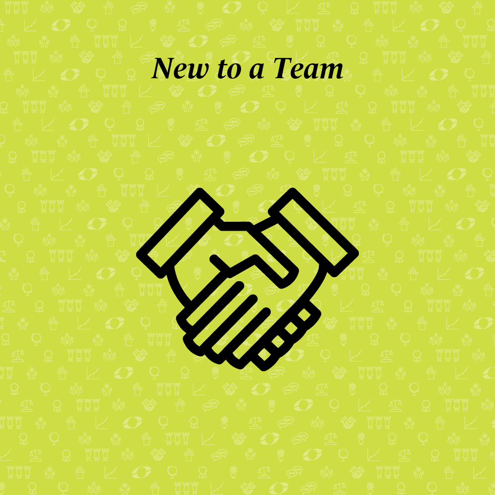 new to a team written above shaking hands