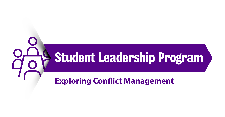 """Student Leadership Program: Exploring conflict management"""