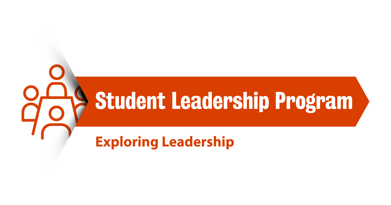 """Student Leadership Program: Exploring leadership"""