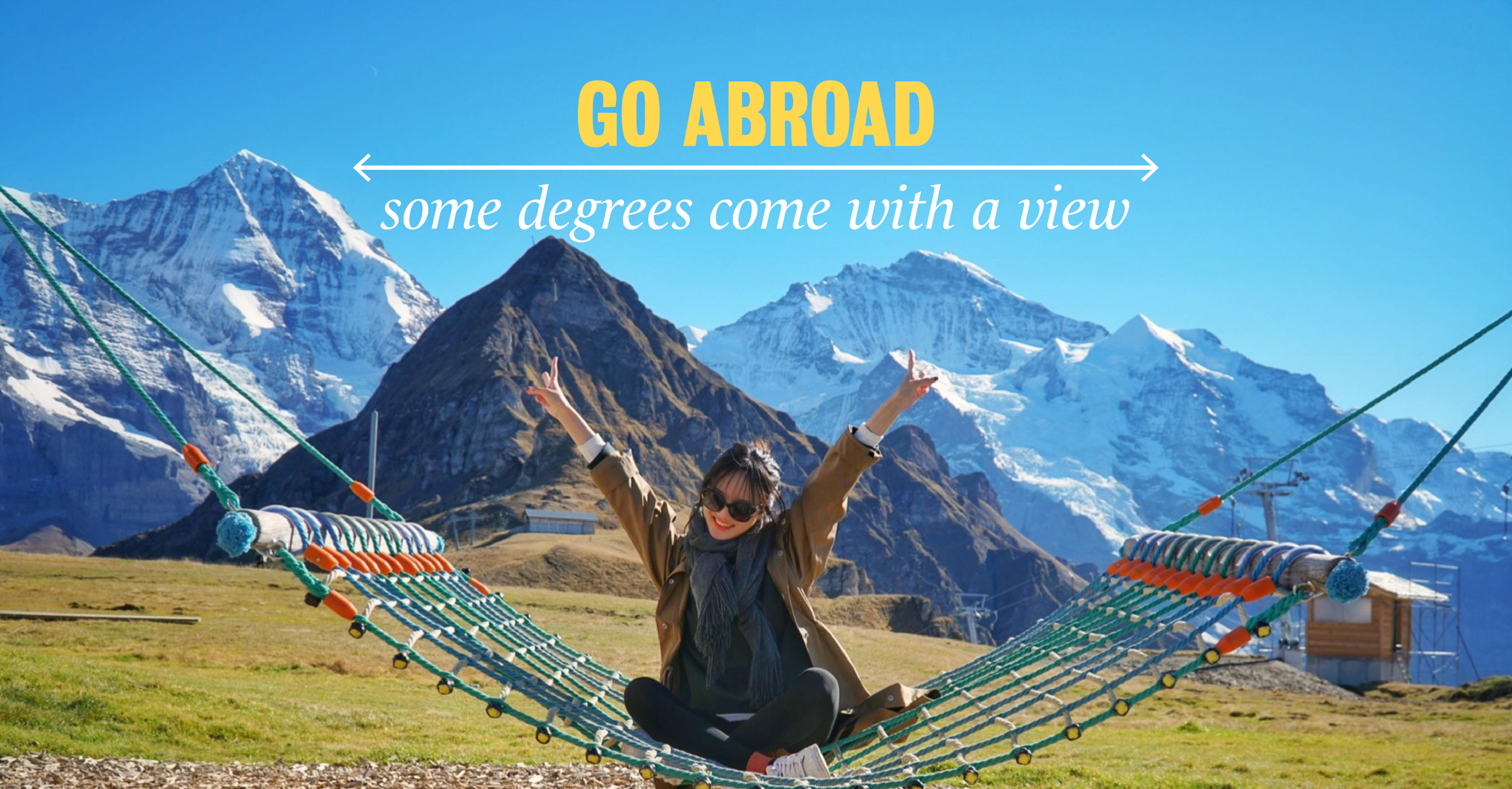 Go abroad: some degrees come with a view.