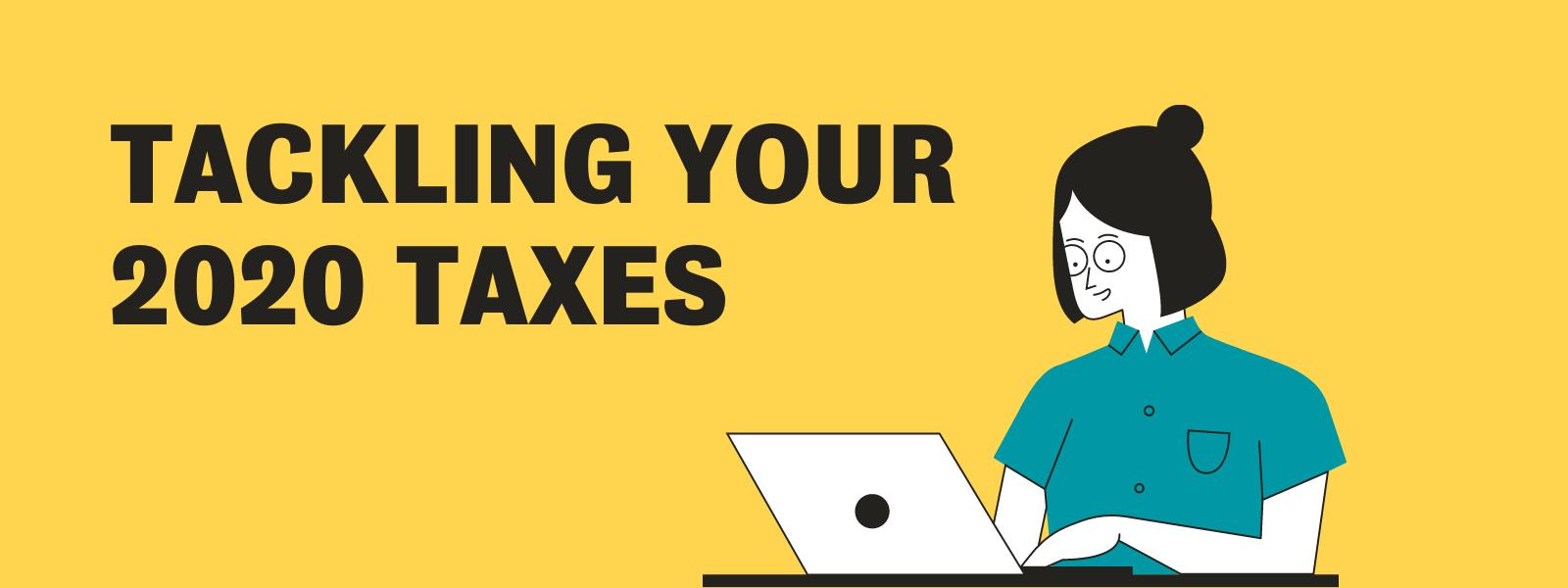 Tackling your taxes